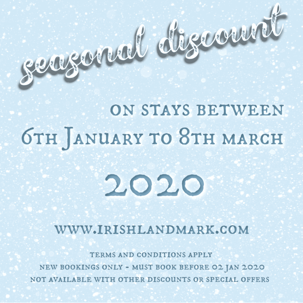 Seasonal Discounts January to March 2020